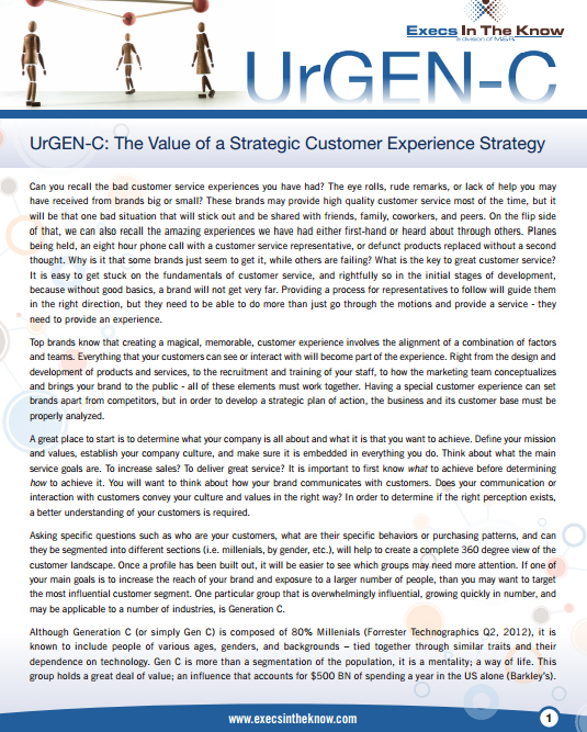 UrGEN-C: The Value of a Strategic Customer Experience Strategy – March 2013