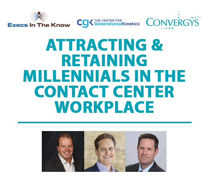 Attracting & Retaining Millennials in the Contact Center Workplace
