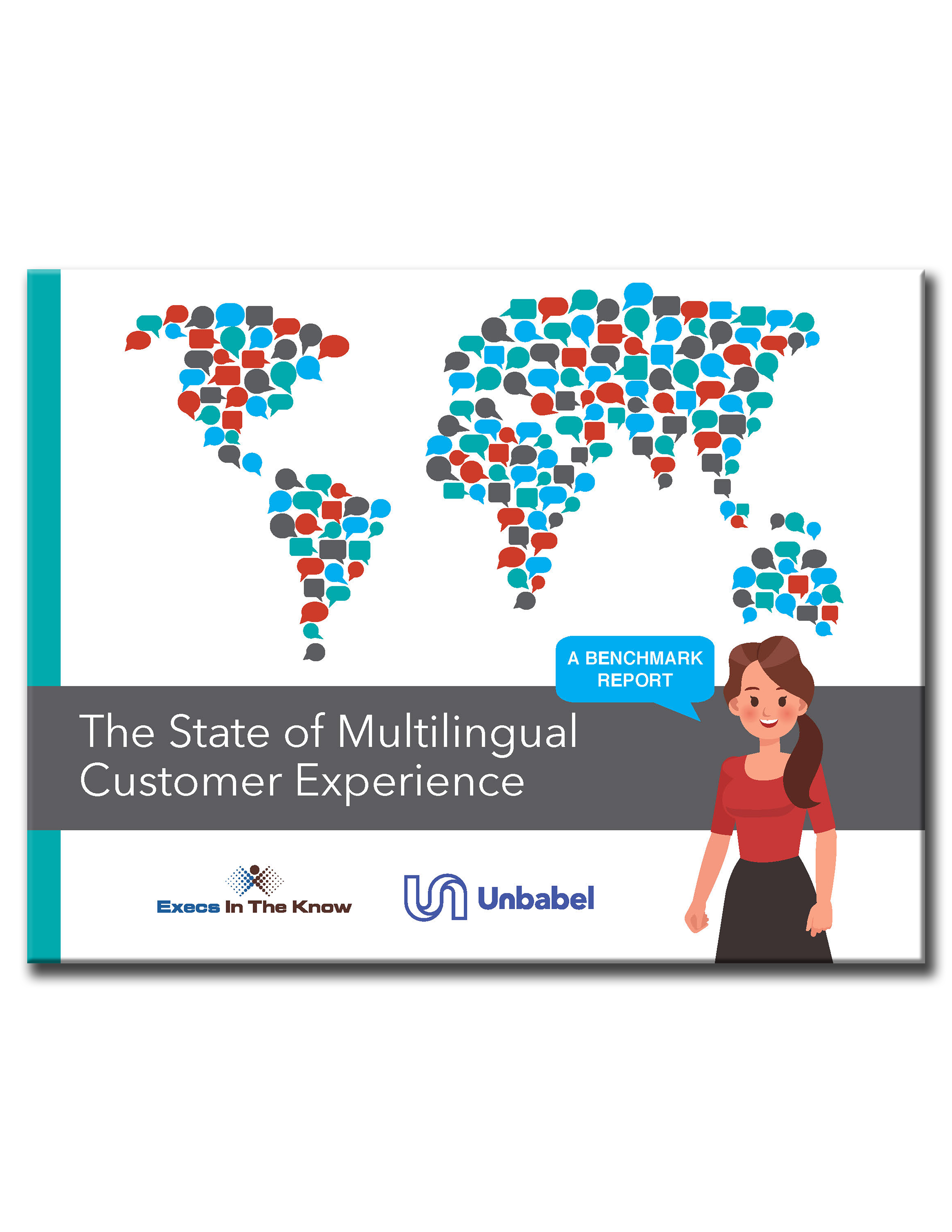 The State of Multilingual Customer Experience